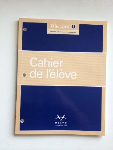 9781626802032: D'accord! ©2015 Level 3 Cahier de l'élève (workbook)
