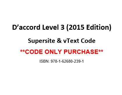 9781626802391: D'accord 3, 2015 Edition, Supersite and vText Code - CODE ONLY