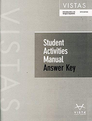 9781626806412: Vistas 5th Ed Student Activities Manual ANSWER KEY **ANSWER KEY ONLY**