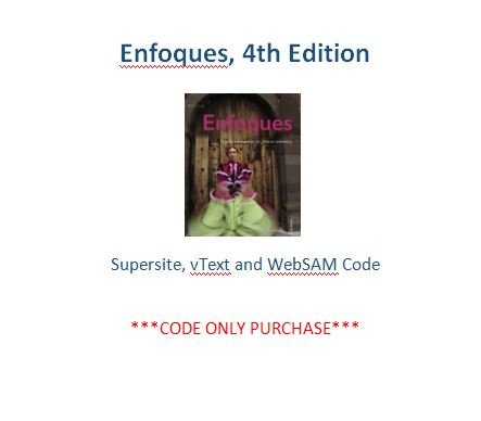 Enfoques 4th Ed Supersite, vText and WebSAM Code ***CODE ONLY PURCHASE***