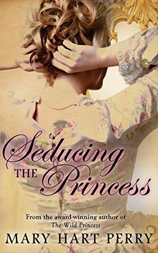 9781626810518: Seducing the Princess