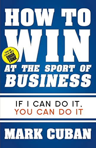 9781626810914: How to Win at the Sport of Business: If I Can Do It, You Can Do It