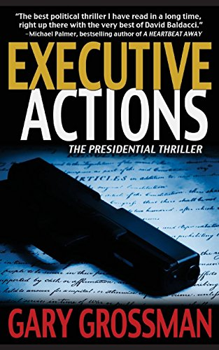9781626811058: Executive Actions