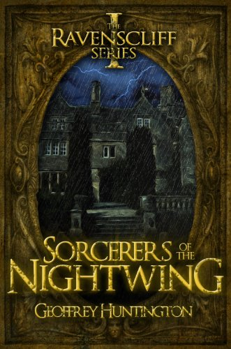 9781626811096: Sorcerers of the Nightwing (Book One - The Ravenscliff Series)