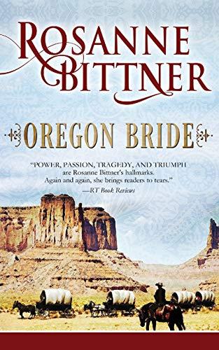 9781626813762: Oregon Bride (The Bride Series)