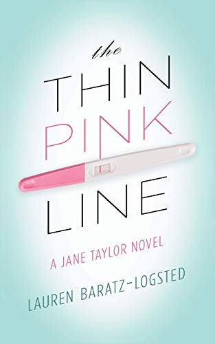 9781626816848: The Thin Pink Line: A Jane Taylor Novel