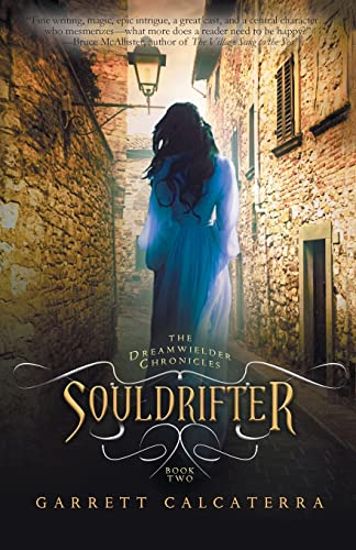 9781626817074: Souldrifter: The Dreamwielder Chronicles - Book Two