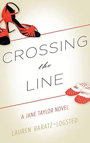 9781626817593: Crossing the Line: A Jane Taylor Novel