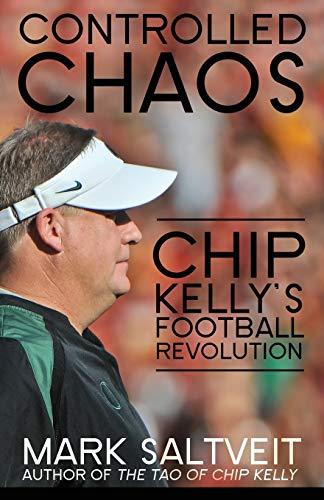 9781626818231: Controlled Chaos: Chip Kelly's Football Revolution