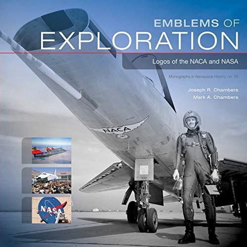 9781626830288: Emblems of Exploration, Logos of the Naca and Nasa