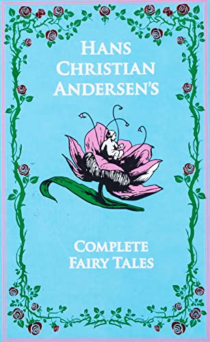 Hans Christian Andersen: the Complete Fairy Tales (Leather-Bound Classics)