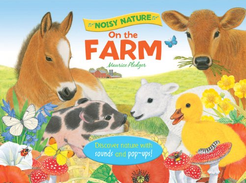 Noisy Nature: On the Farm (Hardback)