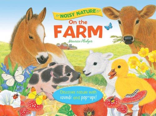 Noisy Nature: On the Farm