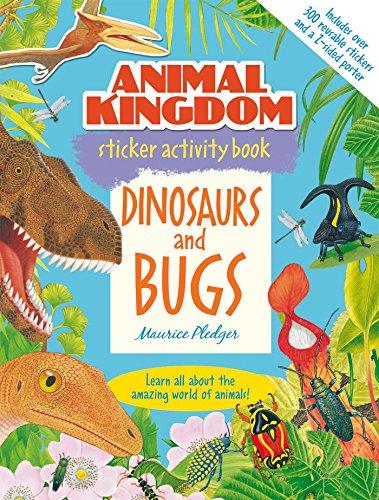 9781626861060: Animal Kingdom Sticker Activity Book: Dinosaurs and Bugs