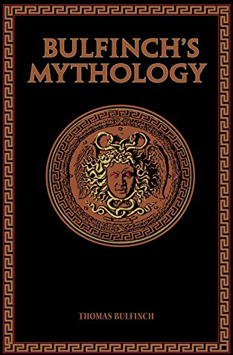 Bulfinch's Mythology (Leather-Bound Classics): Bulfinch, Thomas