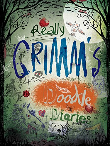 9781626862531: Really Grimm's Doodle Diaries (Doodle Books)
