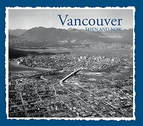 9781626863873: Vancouver Then & Now