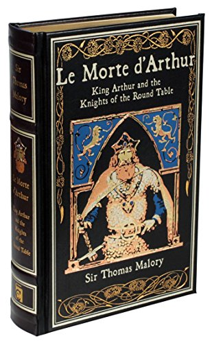 9781626864634: Le Morte d'Arthur: King Arthur and the Knights of the Round Table (Leather-bound Classics)