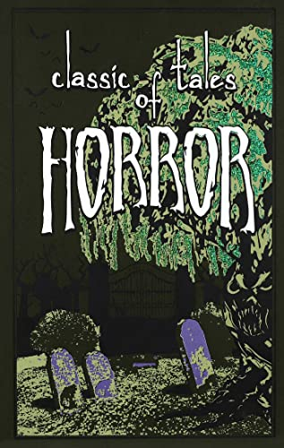 Classic Tales of Horror (Leather-bound Classics): Editors of Thunder