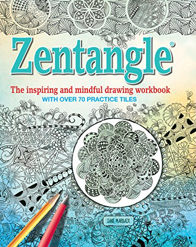 9781626865365: Zentangle: The Inspiring and Mindful Drawing Workbook with Over 70 Practice Tiles