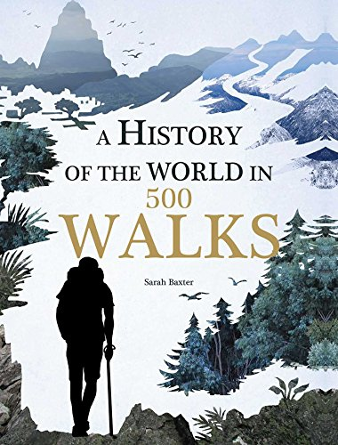 9781626865549: A History of the World in 500 Walks
