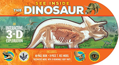 9781626865662: See Inside the Dinosaur: An Interactive 3-D Exploration of a Triceratops