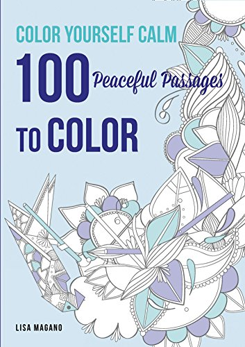9781626866607: Color Yourself Calm: 100 Peaceful Passages to Color