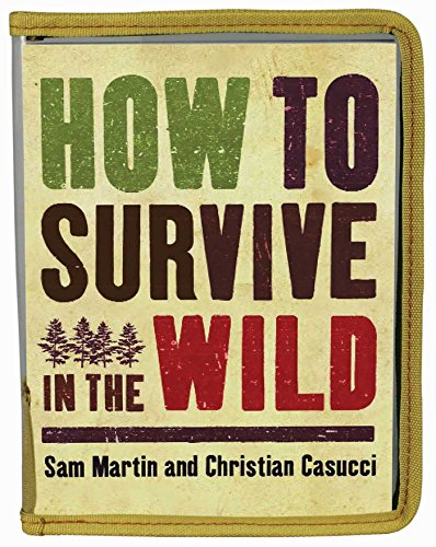 9781626866669: How to Survive in the Wild