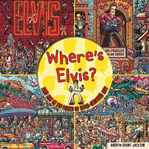 Where's Elvis?: Jackson, Andrew Grant