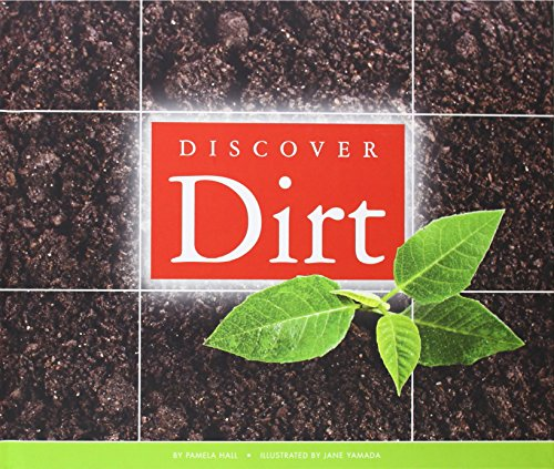 9781626873018: Discover Dirt