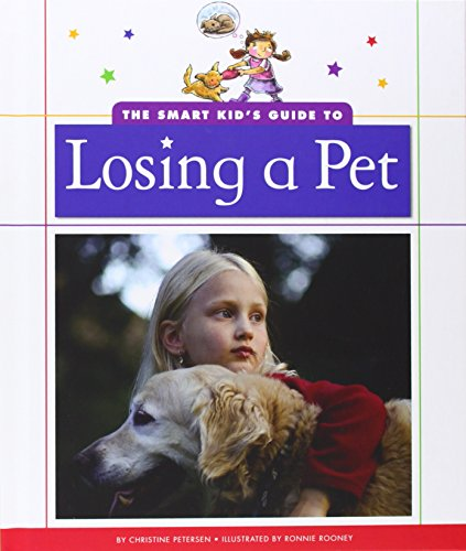 9781626873469: The Smart Kid's Guide to Losing a Pet (The Smart Kid's Guide to Everyday Life)