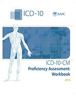 ICD-10-CM Proficiency Assessment: Workbook