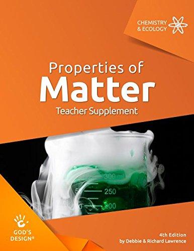 9781626914681: Properties of Matter Teacher Supplement (God's Design)