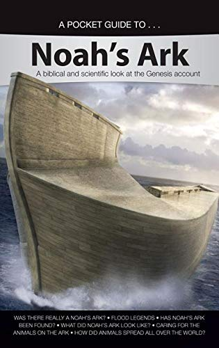 9781626916326: A Pocket Guide to Noah's Ark: A Biblical and Scientific Look at the Genesis Account
