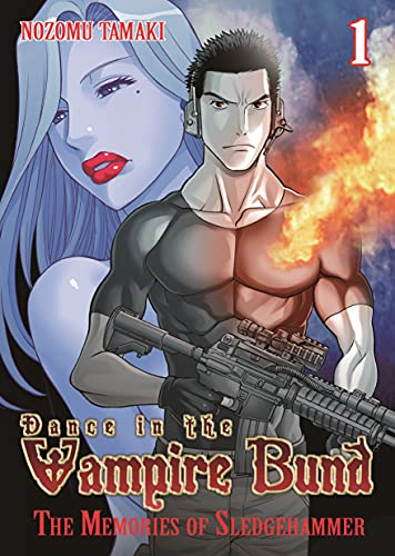 Dance in the Vampire Bund: The Memories of Sledge Hammer Vol. 1