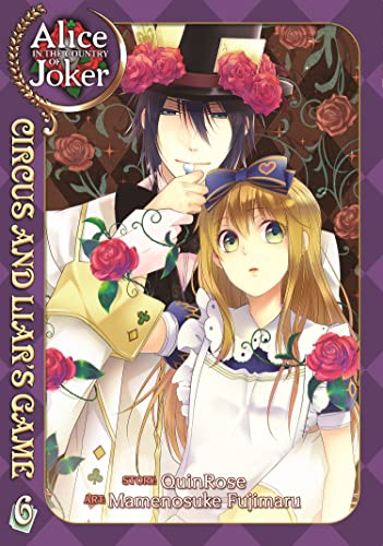 Alice in the Country of Joker, Volume 6: Circus and Liar's Game: QuinRose