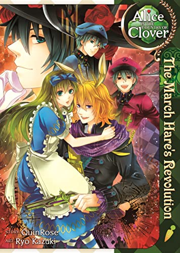 9781626921245: Alice in the Country of Clover: The March Hare's Revolution
