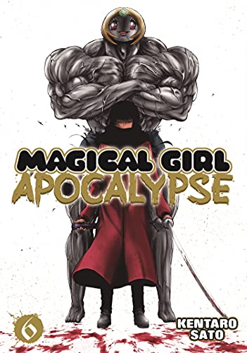 9781626922341: Magical Girl Apocalypse Vol. 6