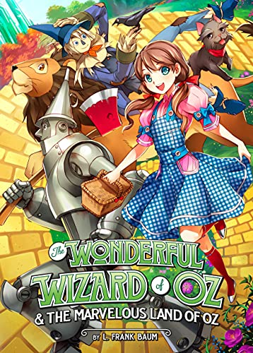 The Wonderful Wizard of Oz The Marvelous Land of Oz (Illustrated Classics)