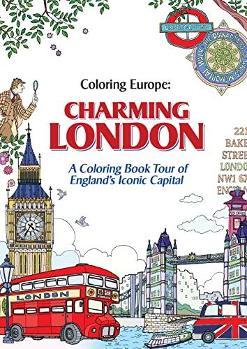 9781626923904: Coloring Europe: Charming London