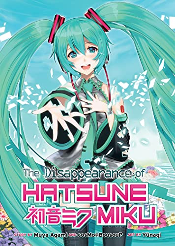 9781626924734: The Disappearance of Hatsune Miku