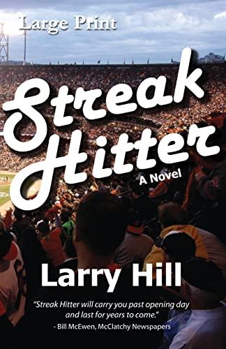 Streak Hitter Large Print: Larry Hill