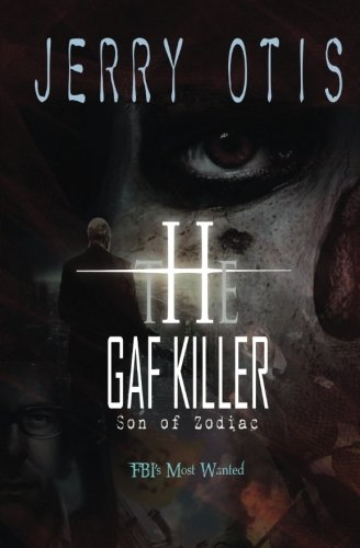 9781626943094: The Gaf Killer: Son of Zodiac