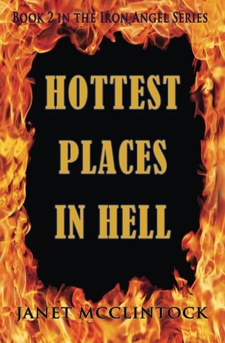 9781626943193: Hottest Places in Hell (Iron Angel) (Volume 2)