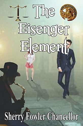 9781626943520: The Eisenger Element
