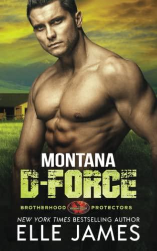 9781626950528: Montana D-Force: Volume 3 (Brotherhood Protector Series)