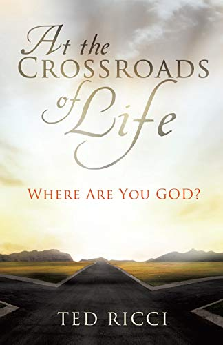 9781626970878: At the Crossroads of Life