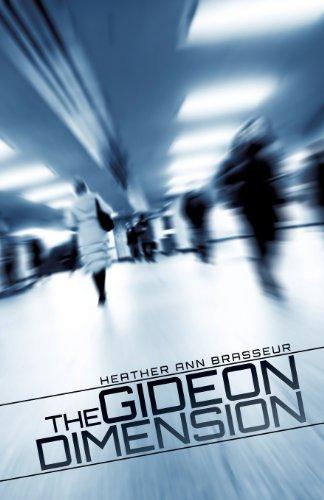The Gideon Dimension: Brasseur, Heather Ann