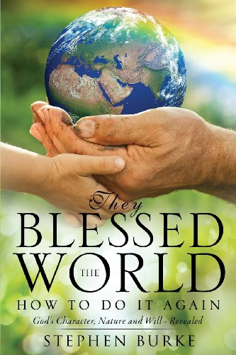 They Blessed the World: Stephen Burke
