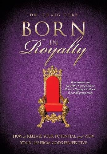 9781626976115: Born in Royalty